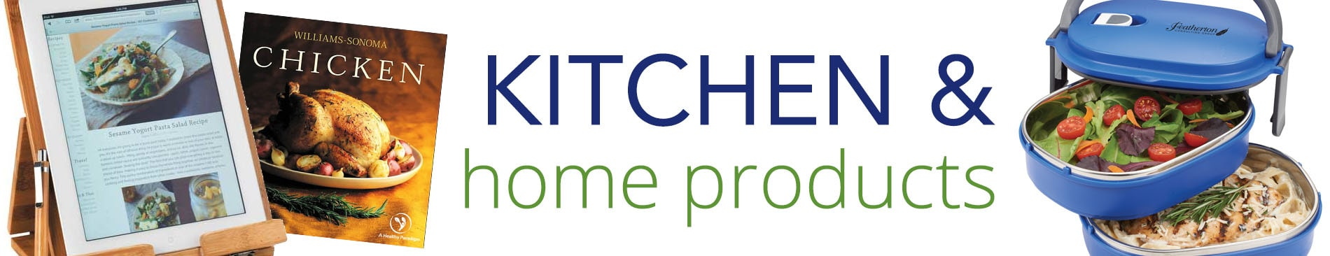 Kitchen and Home Products